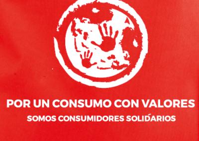 Por un Consumo con valores. Somos Consumidores Solidarios ¿Te sumas?